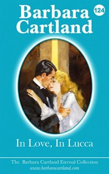 In Love In Lucca, Barbara Cartland
