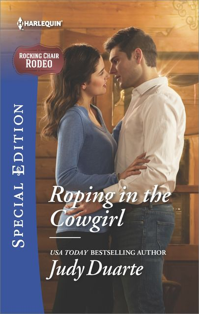 Roping in the Cowgirl, Judy Duarte