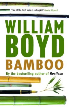 Bamboo, William Boyd