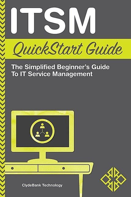 ITSM QuickStart Guide, ClydeBank Technology