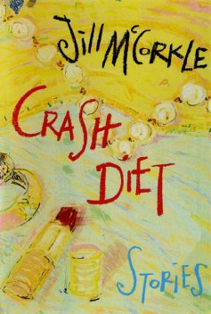 Crash Diet, Jill McCorkle