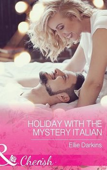 Holiday With The Mystery Italian, Ellie Darkins