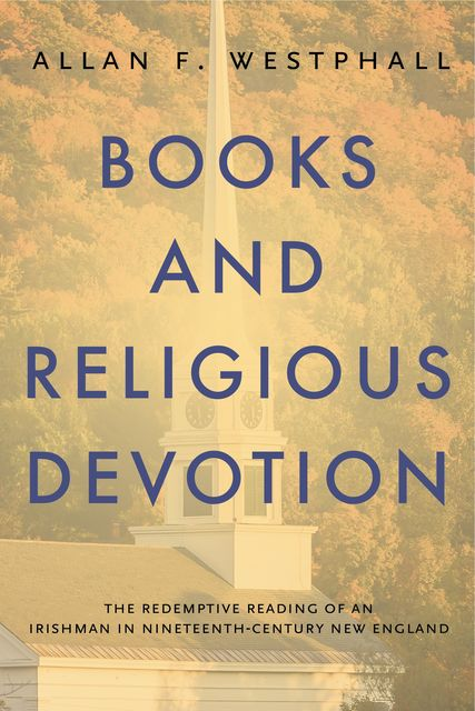 Books and Religious Devotion, Allan F.Westphall
