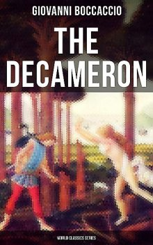 The Decameron (World Classics Series), Giovanni Boccaccio