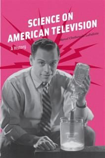 Science on American Television, Marcel Chotkowski LaFollette