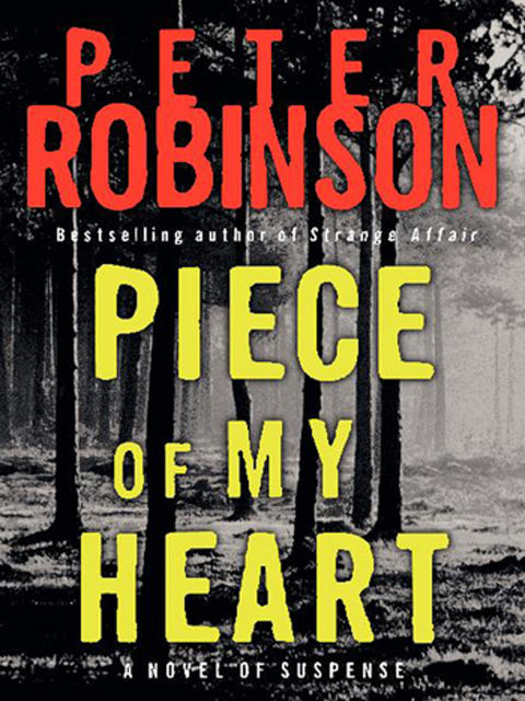Piece Of My Heart, Peter Robinson