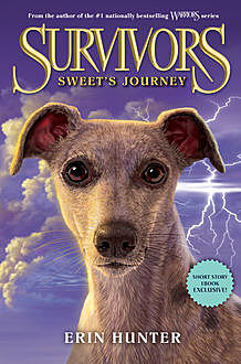 Survivors: Sweet's Journey, Erin Hunter