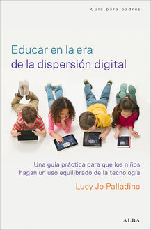 Educar en la era de la dispersión digital,
