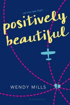 Positively Beautiful, Wendy Mills