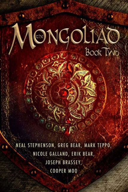 The Mongoliad: Book Two, Neal Stephenson