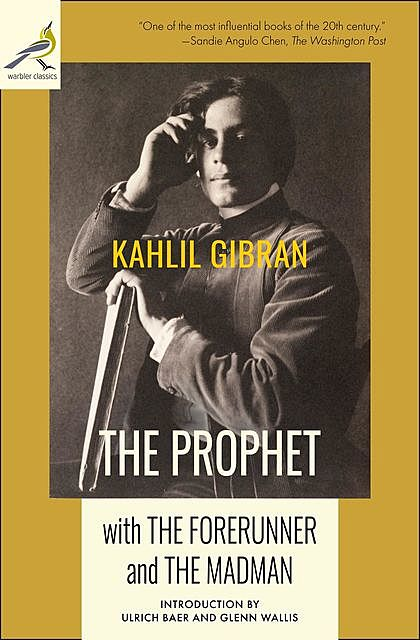 The Prophet with The Forerunner and The Madman, Kahlil Gibran
