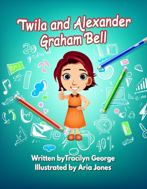 Twila and Alexander Graham Bell, Tracilyn George