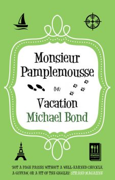 Monsieur Pamplemousse on Vacation, Michael Bond