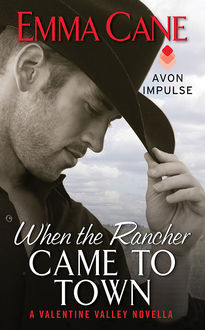 When the Rancher Came to Town, Emma Cane