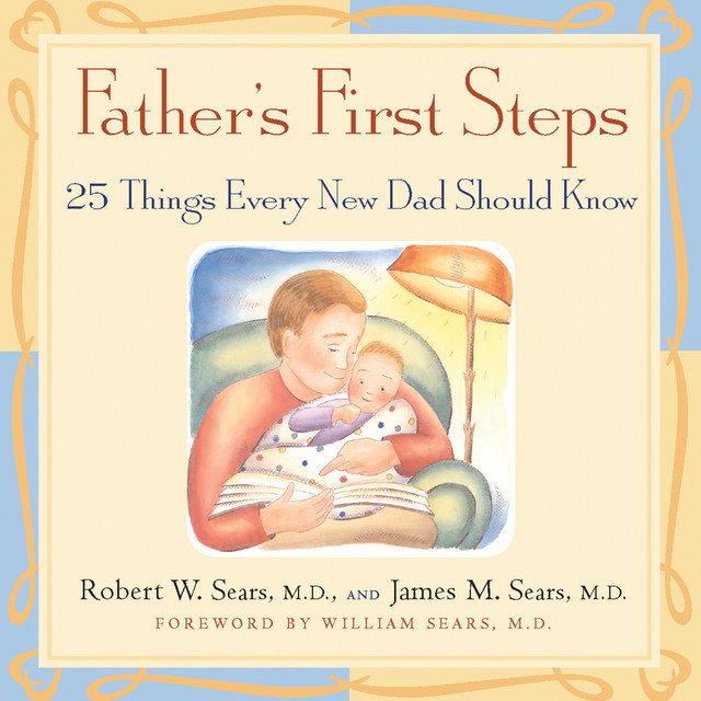 Father's First Steps, Robert Sears