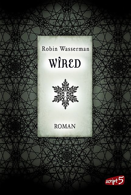 Wired, Robin Wasserman