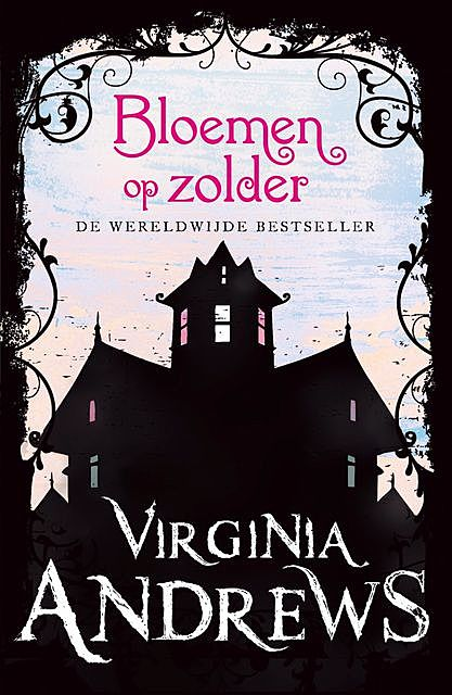 Dollanganger – bloemen op zolder, Virginia Andrews