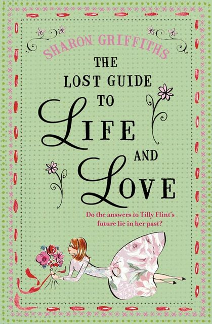 The Lost Guide to Life and Love, Sharon Griffiths