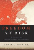 Freedom at Risk, James Buckley