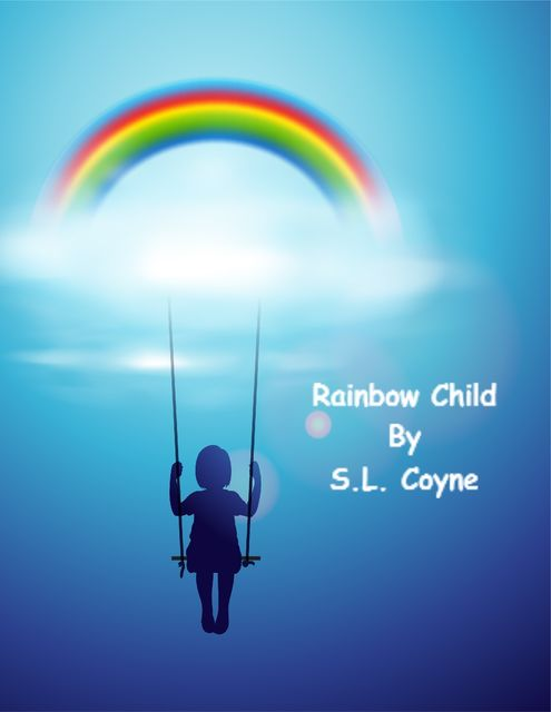 Rainbow Child, S.L. Coyne