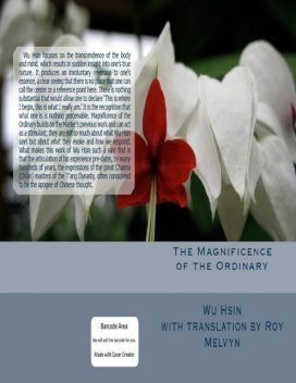 The Magnificence of the Ordinary, Roy Melvyn, Wu Hsin