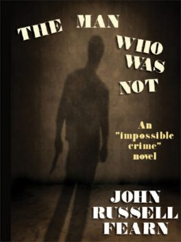 The Man Who Was Not, John Russell Fearn