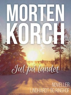 Jul på landet, Morten Korch