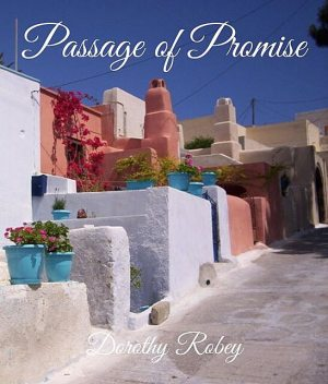 Passage of Promise, Dorothy Robey