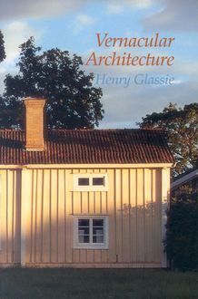 Vernacular Architecture, Henry Glassie