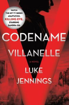 Codename Villanelle, Luke Jennings
