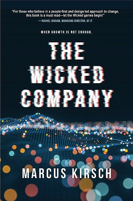 THE WICKED COMPANY, Marcus Kirsch