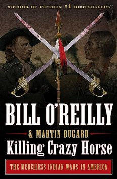 Killing Crazy Horse, Bill O'Reilly
