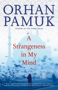 A Strangeness in My Mind, Orhan Pamuk