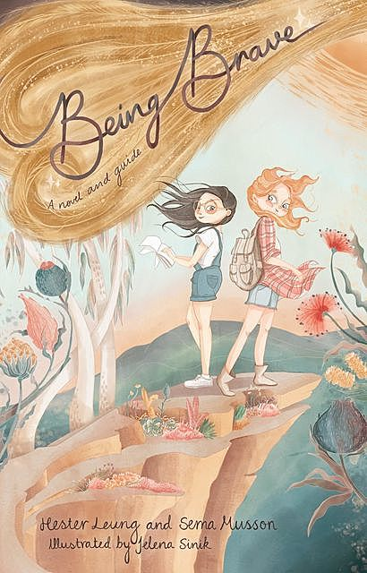 Being Brave, Hester Leung, Sema Musson