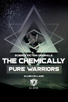 The Chemically Pure Warriors, Allen Kim Lang