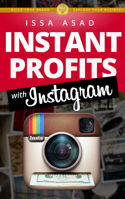 Issa Asad Instant Profits with Instagram, Issa Asad