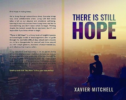 There is Still Hope, Xavier Mitchell
