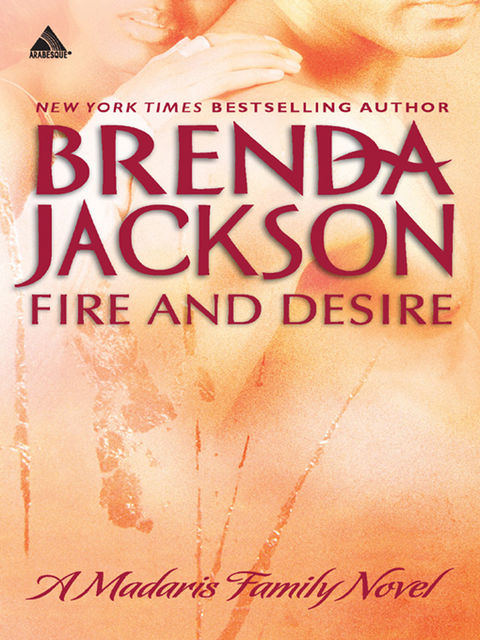 Fire and Desire, Brenda Jackson