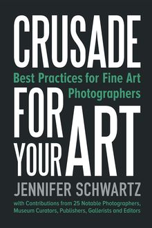 Crusade for Your Art, Jennifer Schwartz