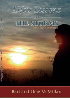 Life's Lessons in The Storms, Bart McMillan