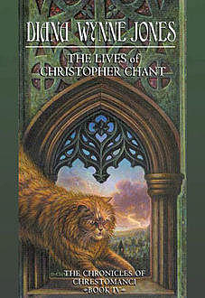The Lives of Christopher Chant (The Chrestomanci Series, Book 4), Diana Wynne Jones