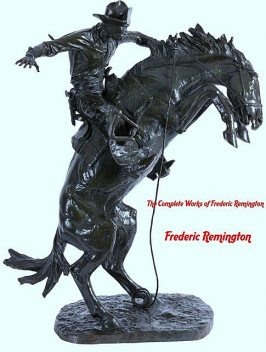 The Complete Works of Frederic Remington, Frederic Remington, TBD