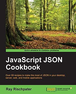 JavaScript JSON Cookbook, Ray Rischpater