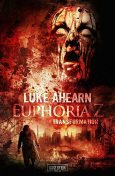 TRANSFORMATION (Euphoria Z 2), Luke Ahearn