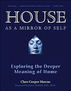 House As a Mirror of Self, Clare Cooper Marcus