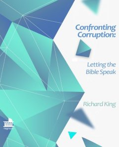 Confronting Corruption, Richard King