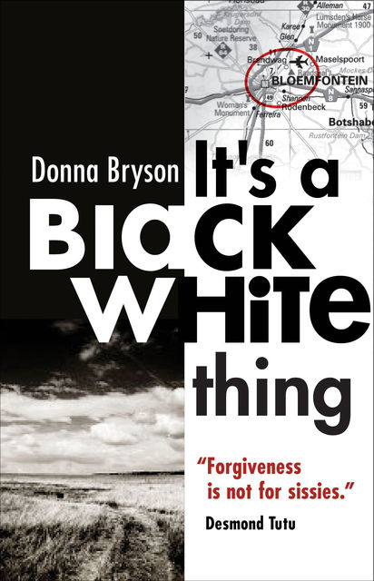 It's a Black-White Thing, Donna Bryson