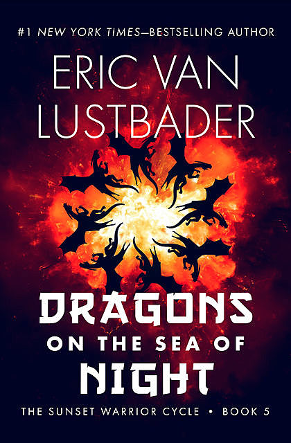 Dragons on the Sea of Night, Eric Lustbader
