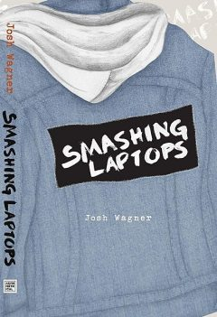Smashing Laptops, Josh Wagner