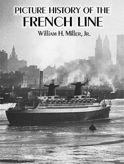 Picture History of the French Line, William Miller